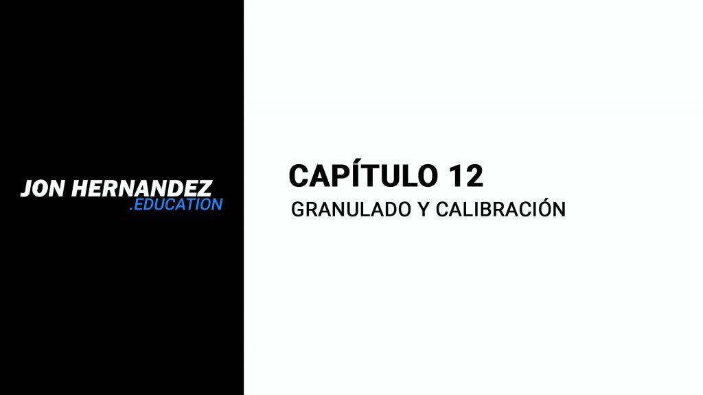 CLR_Capitulo012_GranuladoCalibración