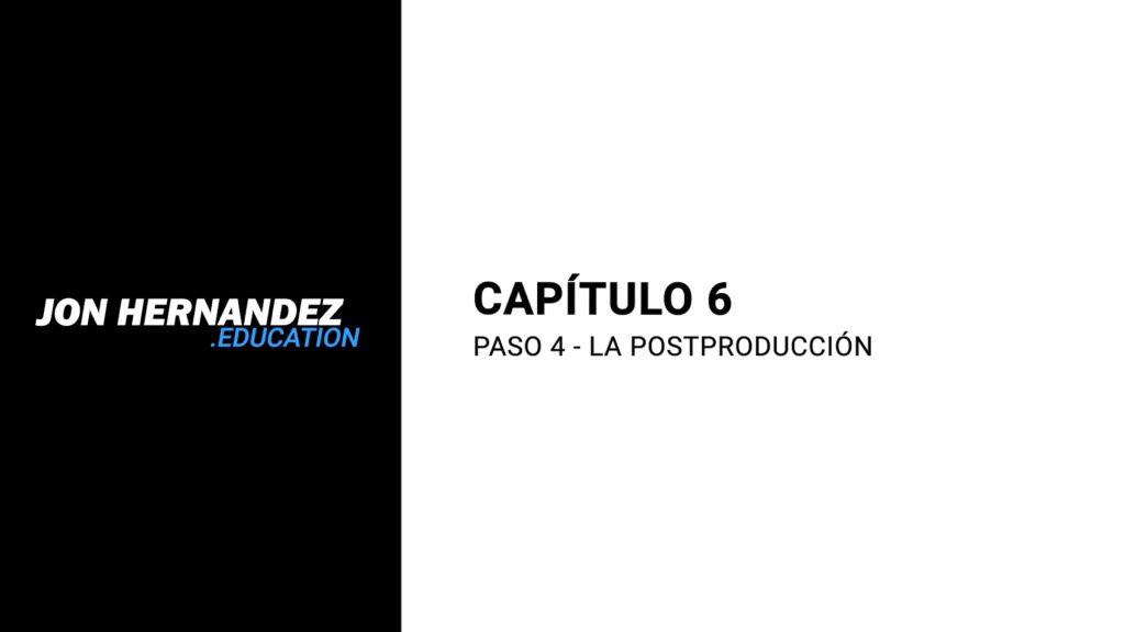 capitulo006_postproduccion
