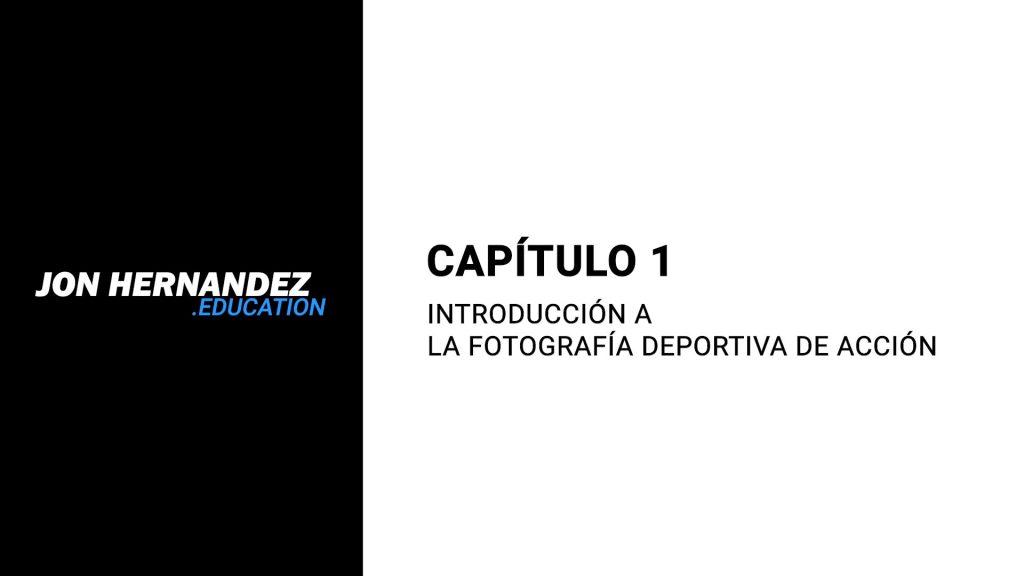 capitulo001_introduccionFotografiaAccion