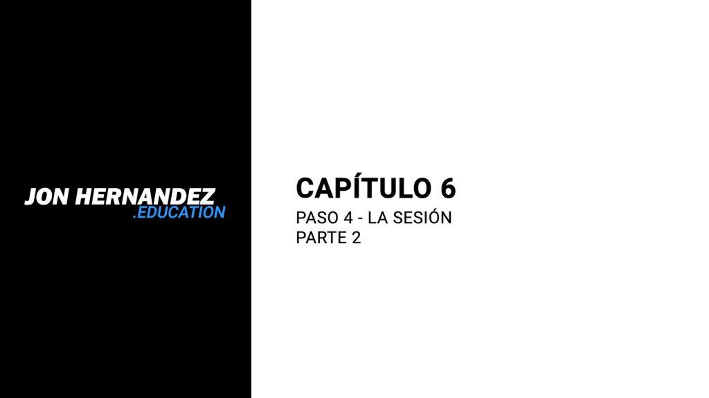 capitulo006_sesionParte2