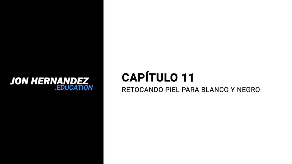 capitulo011_retocandoPielBlancoNegro