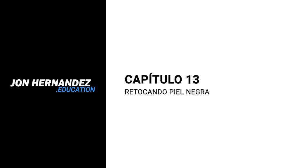 capitulo013_retocandoPielNegra
