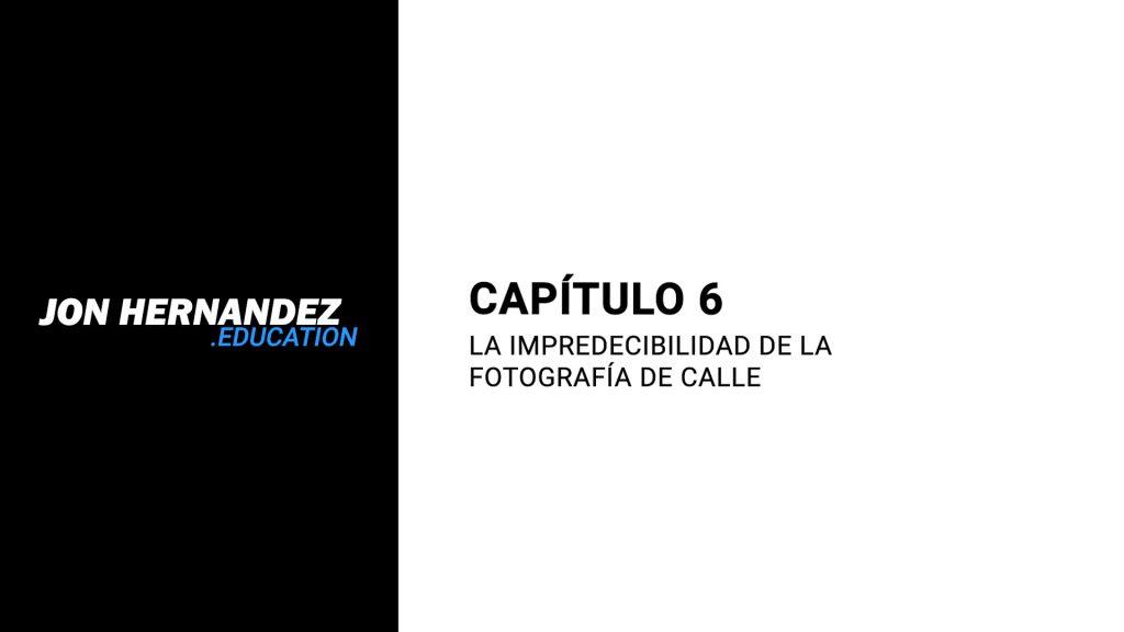 cap006_ImpredecibilidadFotografiaCalle