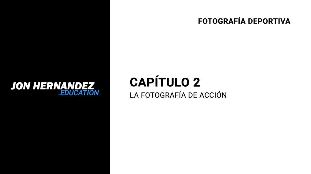 capitulo002_fotografiaAccion