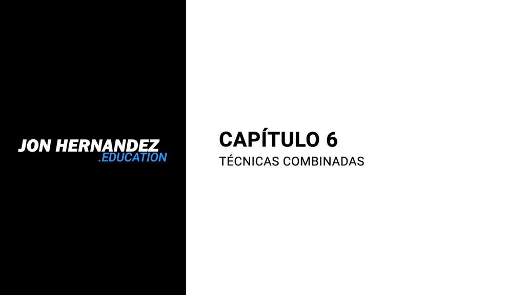 capitulo006_tecnicasCombinadas