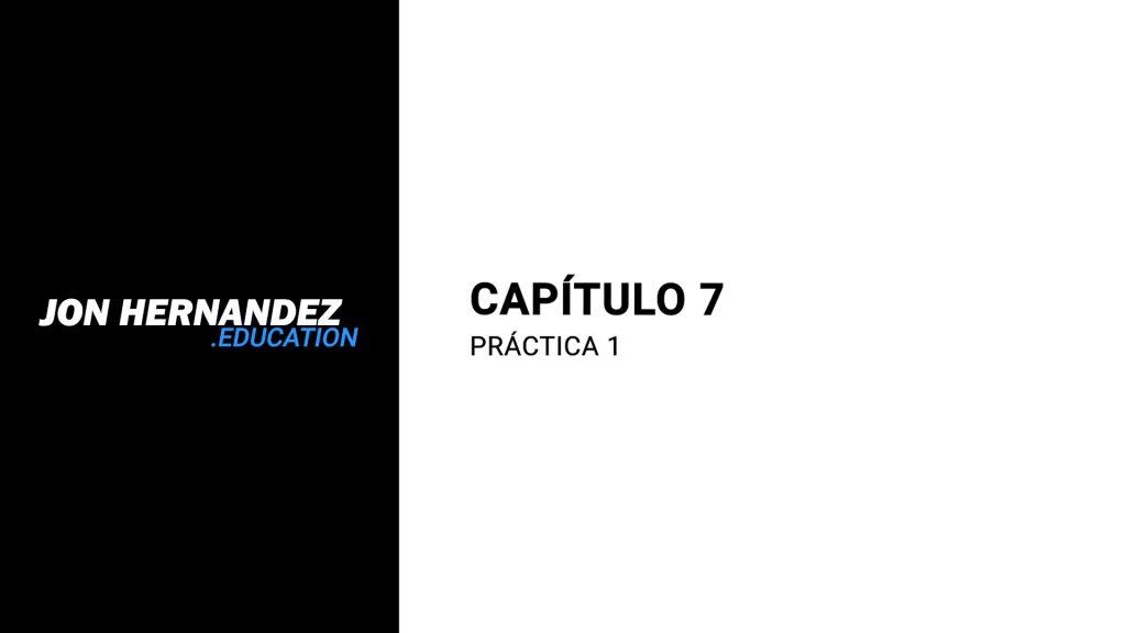 capitulo007_practica1